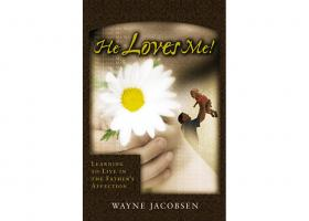 He Loves Me Wayne Jacobsen