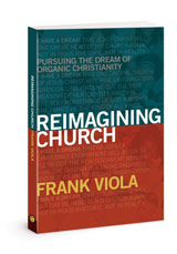 Excerpts from Reimagining Church